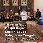 Kontrak Baru : Masjid Raya Sheikh Zayed Solo, Jawa Tengah Berkapasitas 12.000 Jemaah