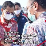 Kontrak Baru : Revetment & Retaining Wall Dumping 2 dan Dermaga Curah Air, Bali