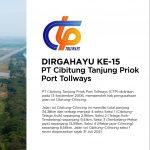 Dirgahayu ke-15 PT Cibitung Tanjung Priok Port Tollways